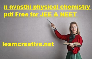 n avasthi physical chemistry pdf Free for JEE & NEET