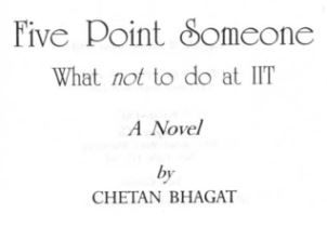 Five Point Someone PDF [FREE DOWNLOAD] By Chetan Bhagat