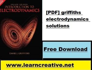 [PDF] griffiths electrodynamics solutions