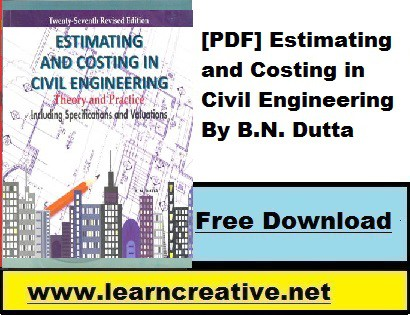 [PDF] Estimating and Costing in Civil Engineering By B.N. Dutta