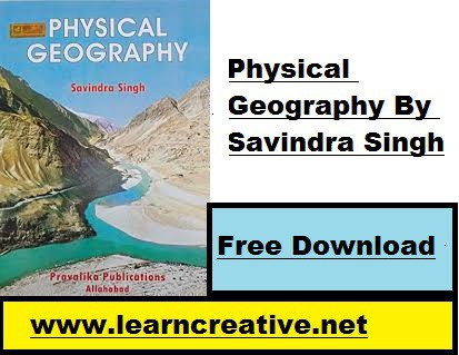 [2020*PDF ] Physical Geography By Savindra Singh