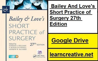 [PDF] Bailey And Love's Short Practice of Surgery 27th Edition Direct Gdrive