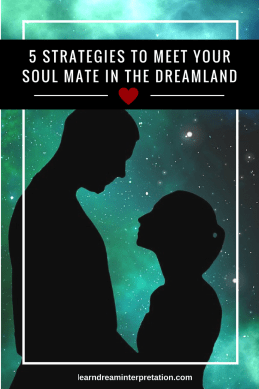 Meet Soul Mate in Dreamland