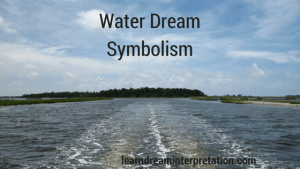 Water Dream Symbolism