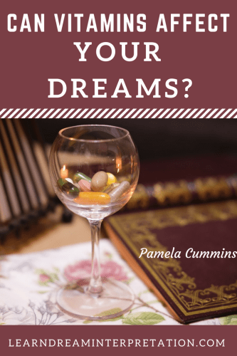 Dreams Affected By Vitamins