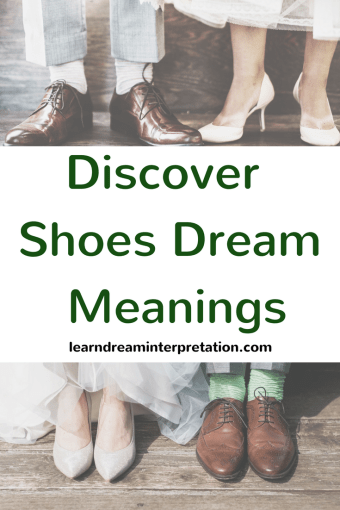 Discover Shoes Dream Meanings