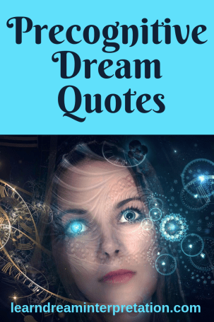 Precognitive Dream Quotes