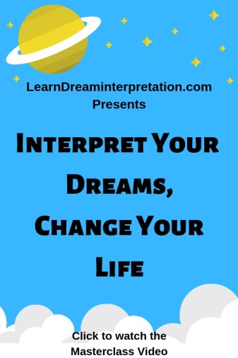 Interpret Your Dreams, Change Your Life Masterclass