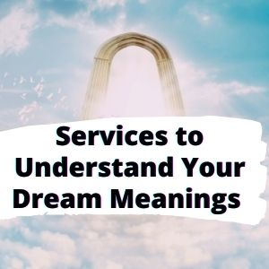 Services to Discover the Dream Meaning