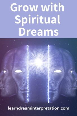 Grow with Spiritual Dreams