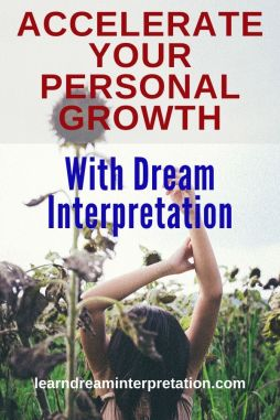 Dream Interpretation Accelerates Your Personal Growth