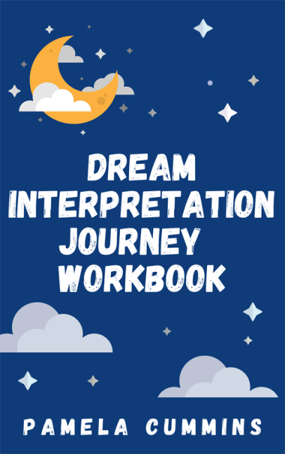 Dream Interpretation Journey Workbook pamela cummins