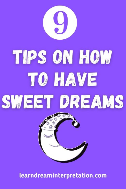 How to Have Sweet Dreams