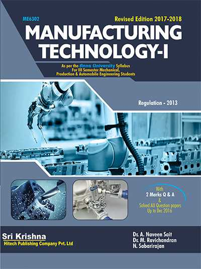ME6302 Manufacturing Technology - I