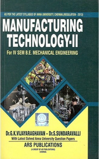 ME6402 Manufacturing Technology– II