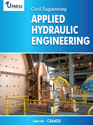 PDF] CE6403 Applied Hydraulic Engineering Lecture Notes