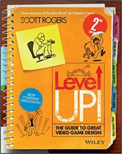 [PDF] Level Up! The Guide to Great Video Game Design By Scott Rogers Free Download