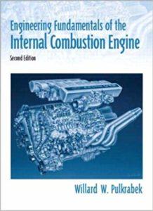 Engineering Fundamentals of the Internal Combustion Engine By Willard W. Pulkrabek