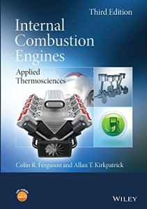 Internal Combustion Engines: Applied Thermosciences By Colin R. Ferguson