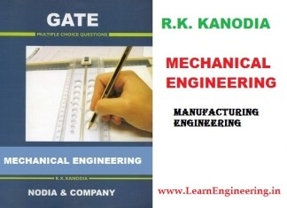 R K Kanodia Manufacturing Engineering Previous 12 Years Gate Questions with Solution