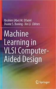 Machine Learning in VLSI Computer-Aided Design By Ibrahim (Abe)