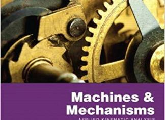 Machines & Mechanisms By David H. Myszka