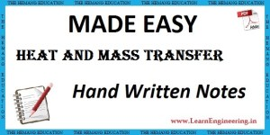 Made Easy Academy Heat & Mass Transfer Handwritten Notes