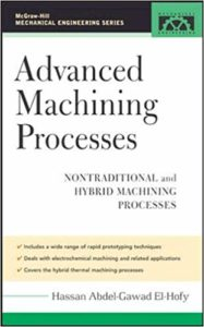 Advanced Machining Processes By Hassan El-Hofy