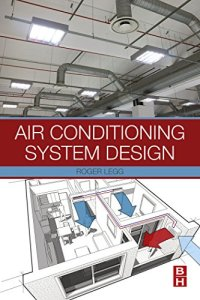 Air Conditioning System Design By Roger Legg