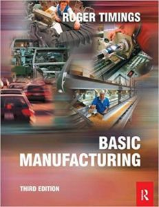 Basic Manufacturing By Roger Timings