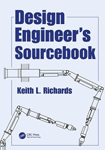 Design Engineer's Source book By Keith L. Richards