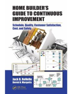 Home Builder's Guide to Continuous Improvement By Jack B. ReVelle