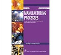 Manufacturing Processes By U K Singh