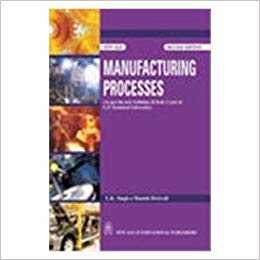 Manufacturing Processes By U K Singh
