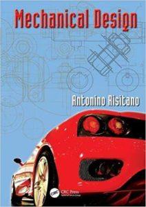Mechanical Design By Antonino Risitano