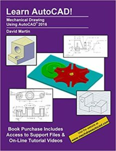 Mechanical Drawing Using Autocad 2016 By David Martin