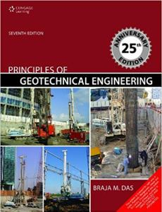 Principles of Geotechnical Engineering By Braja M. Das