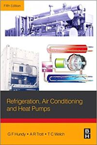 Refrigeration, Air Conditioning and Heat Pumps By G F Hundy