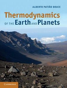 Thermodynamics of the Earth and Planets By Alberto Patino Douce