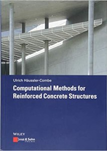 Computational Methods for Reinforced Concrete Structures By Ulrich H ussler Combe