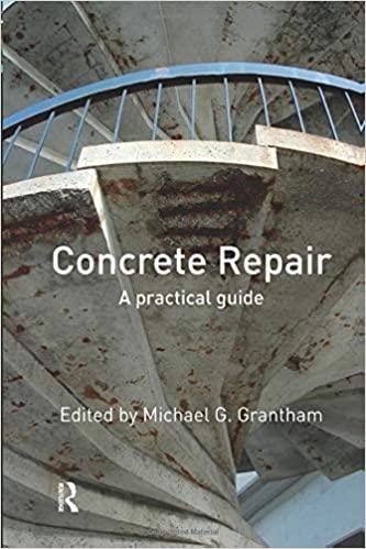 Concrete Repair: A Practical Guide By Michael G. Grantham