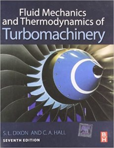 Fluid Mechanics and Thermodynamics of Turbomachinery By Dixon