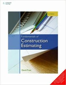 Fundamentals of Construction Estimating By David Pratt