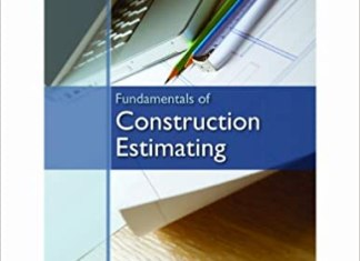 Fundamentals of Construction Estimating By David Pratt