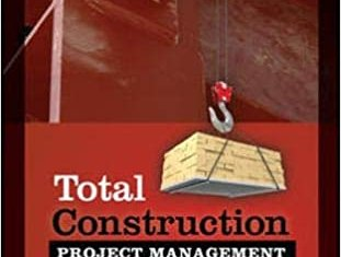 Total Construction Project Management By George Ritz