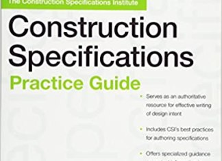 he CSI Construction Specifications Practice Guide By Construction Specifications Institute