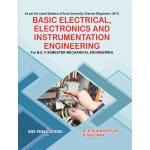 BE8253 Basic Electrical, Electronics and Instrumentation Engineering