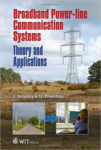 Broadband Power Line Communications Systems By J. Anatory
