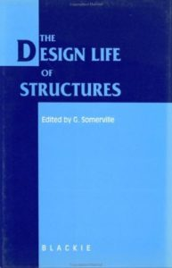 Design Life of Structures By G. Somerville