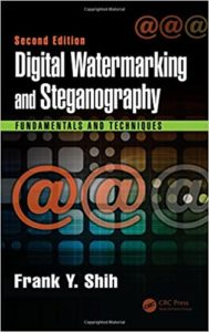 Digital Watermarking and Steganography By Frank Y. Shih